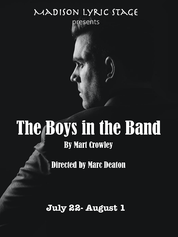 Madison Lyric Stage presents The Boys in the Band by Mart Crowley