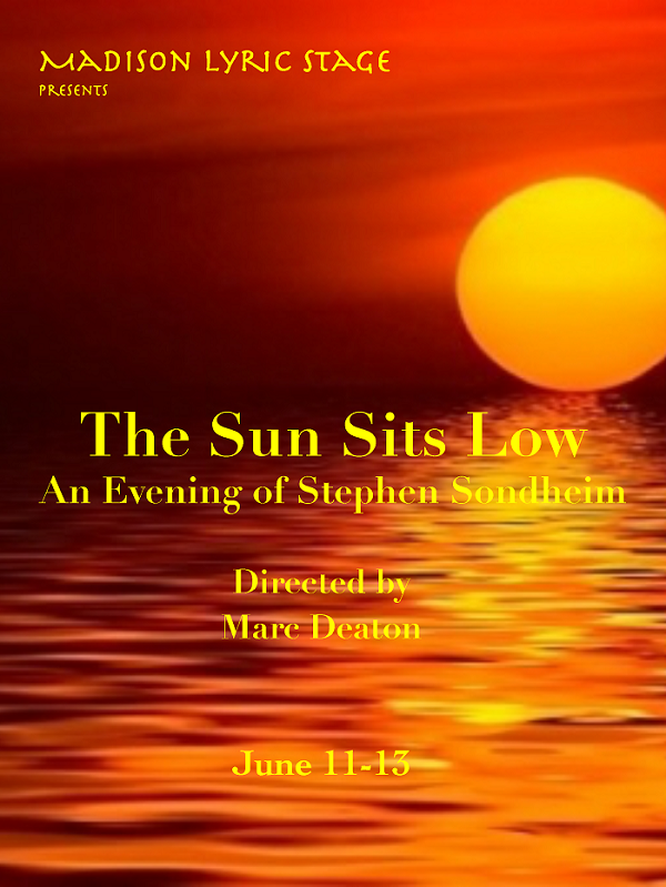 Madison Lyric Stage presents The Sun Sits Low: An Evening of Stephen Sondheim