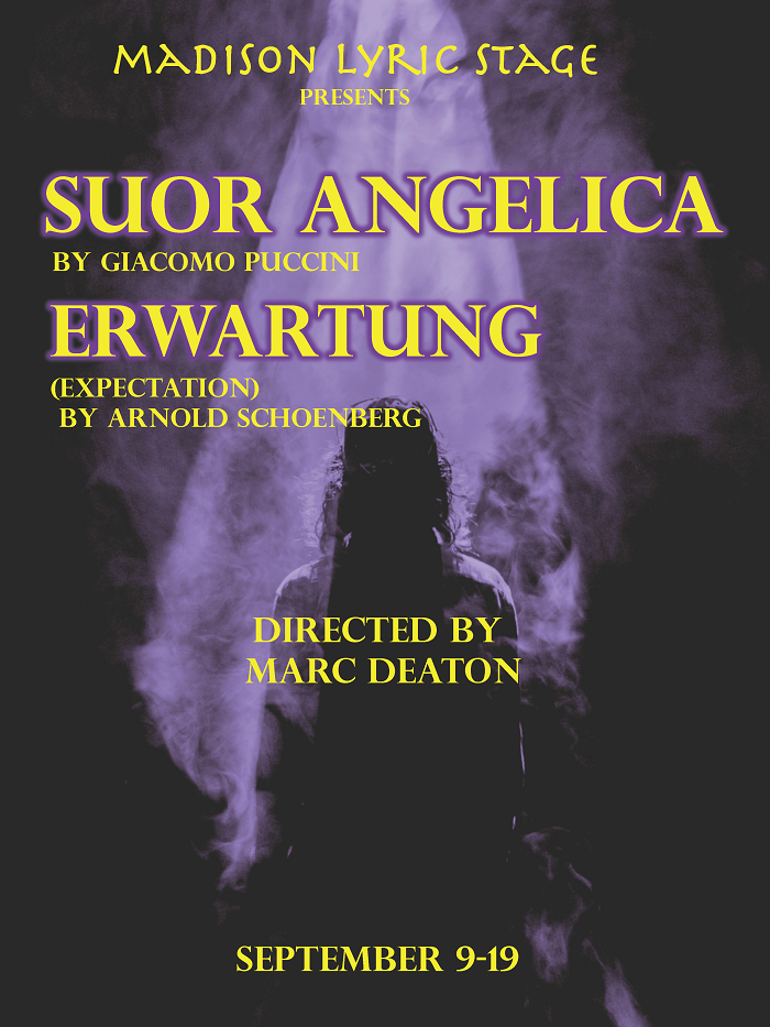 Madison Lyric Stage presents Suor Anglica by Giacomo Puccini and Erwartung by Arnold Schoenberg